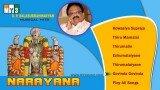 S.P.Balasubrahmaniam Tamil Songs – Narayana – JUKEBOX – BHAKTI SONGS