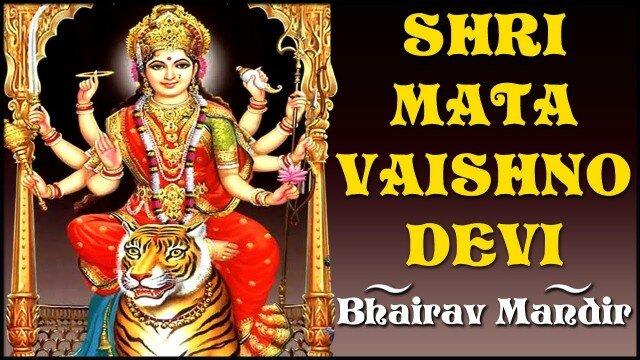 Shri Mata Vaishno Devi – Bhairav Mandir