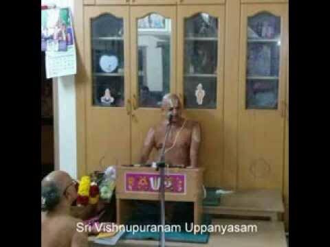Sri Vishnu Puranam Uppanyasam-1  By U. Ve. Sri Mannargudi Swami
