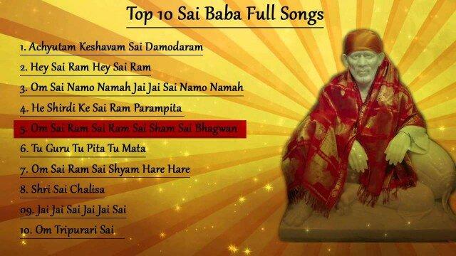 Top 10 New Sai Baba Full Songs || Achyutam Keshavam || Om Sai Namo Namah || Sai Chalisa
